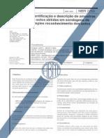 NBR 7250-1982 - Identificação e descrição de amostras de solos obtidas em sondagens de simples reconhecimento de solos