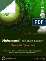 Muhammad- The Wise Leader (PBUH)