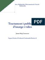 Tractament i publicació d'imatge i vídeo - Pràctica 2