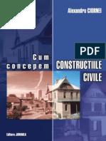 A.ciornei-Cum Concepem Constructiile Civile