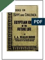 Wallis Budge Egyptian Ideas of the Future Life