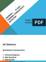 Kromatografi Gas –Thermal Conductivity Detector