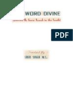 The Dakhni Onkar (the Word Divine Uttered by Sri Guru Nanak Dev in the South)