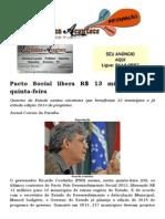 Pacto Social libera R$ 13 milhões nesta quinta-feira