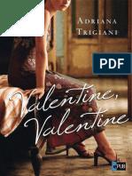 Valentine, Valentine - Adriana Trigiani