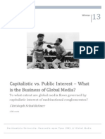 Capitalistic vs. Public Interest – What is the Business of Global Media?