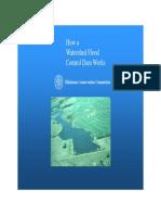 How a Small Flood Control Dam Works