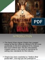 MARKETING SUCCESS BEHIND AAMIR'S GHAJINI