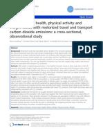 Hubungan Kesehatan, Aktivitas Fisik Dan Status Berat Badan Dengan Perjalanan Bermotor Dan Tranport Emisi Karbon Dioksida, A Cross-sectional, Studi Observasional