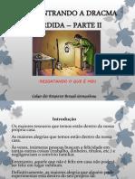 REECONTRANDO A DRACMA PERDIDA – PARTE II - CELSO BRASIL