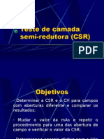 Lab. Radiodiagnóstico - I Física Médica - Unesp (2006) Camada Semi-redutora