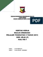 Kertas Kerja Majlis Graduasi 2013