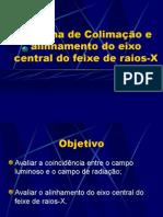 Lab. Radiodiagnóstico - I Física Médica - Unesp (2006) Sistema de colimação e alinhamento do feixe de raios-X