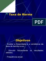 Lab. Radiodiagnóstico - I Física Médica - Unesp (2006) Taxa de Kerma
