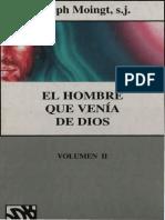 Moingt Joseph El Hombre Que Venia de Dios 02