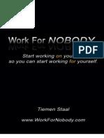 Work for Nobody