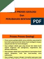Proses Proses Geologi Dan Perubahan Bentangalam