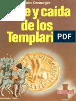 Demurger, Alain - Auge y Caída de los Templarios
