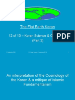 Flat Earth Koran 12 of 13 - Koran Science & Cosmology (Part 3)