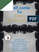 Language Translations by a Professional Translating Agency - Zend Translation