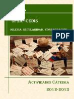 """Actividades Cátedra UPSA-CEDIS """"Iglesia, Secularidad, Consagración"""" 2012-2013"""