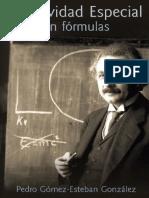 Relatividad Especial Sin Formulas - Pedro Gomez-Esteban Gonzalez