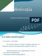 Motivația (seminar Litere)