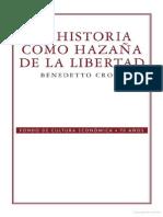 Benedetto Croce-La historia como hazaña de la libertad