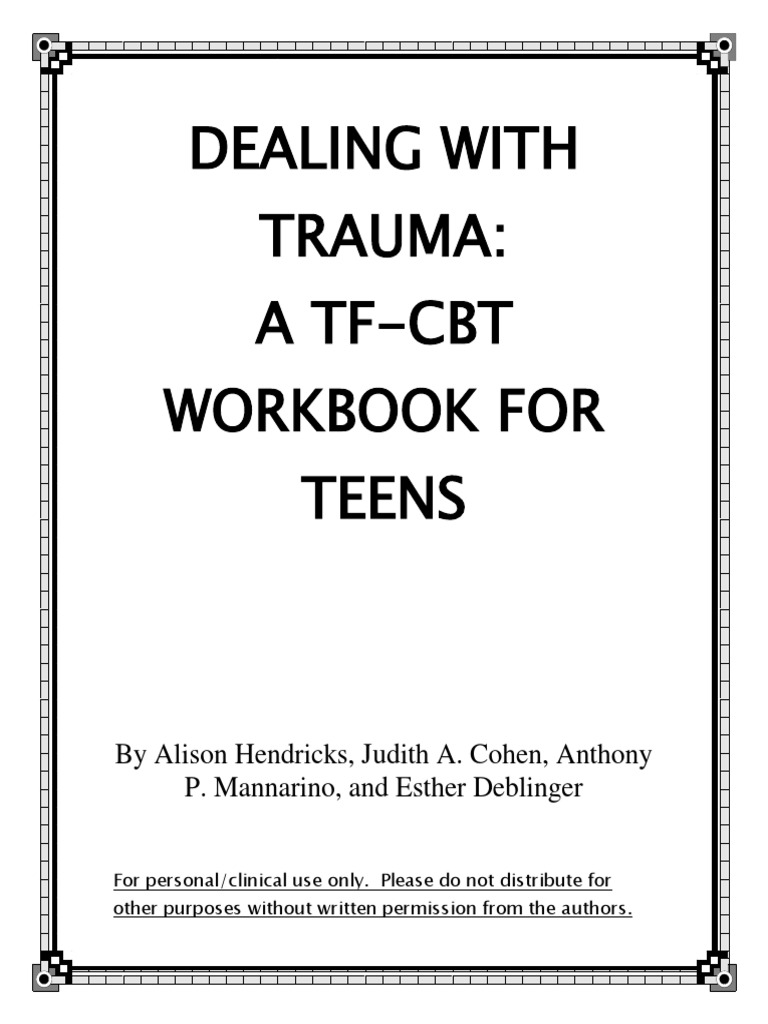Workbooks tf cbt workbook for children : Dealing With Trauma - A TF-CBT Workbook for Teens | Psychological ...