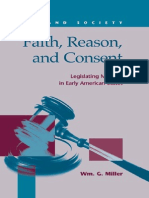 Faith, Reason, And Consent - Legislating Morality in Early Amerian States - W. Miller (LFB, 2008) BBS
