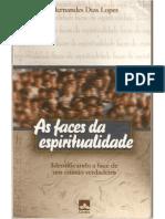 As Faces Da Espiritualidade - Hernandes Dias Lopes