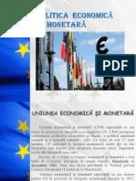 Politica Economica Si Monetara