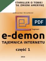 E-Demon TAJEMNICA INTERNETU - Czesc 1-Demo - Aleksander Strzelbicki