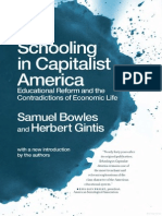 Schooling in Capitalist America - Educational Reform and the Contradictions of Economic Life - Samuel Bowles and Herbert Gintis
