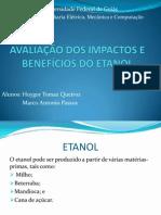 AVALIACÃO DOS IMPACTOS E BENEFÍCIOS DO ETANOL