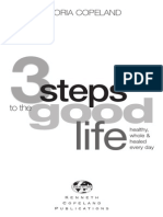 3 Steps to the Good Life