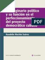 El imaginario político y su función en el perfeccionamiento del proyecto democrático cubano [Clacso]
