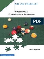 Aguilar Gobernanza. El Nuevo Proceso de Gobernar