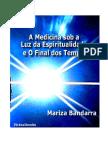 A Medicina Sob a Luz Da Espiritualidade