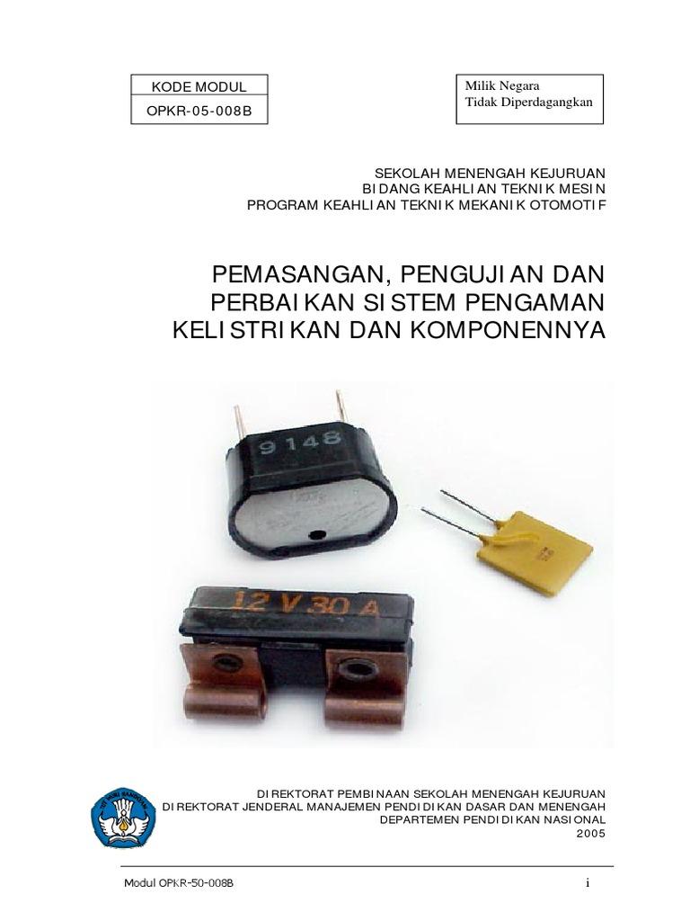 Pemasangan Pengujian Dan Pemeriksaan Alat Pengaman Kelistrikan Jelaskan Cara Memeriksa Wiring