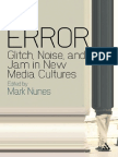 58881843 Mark Nunes Error Glitch Noise and Jam in New Media Cultures