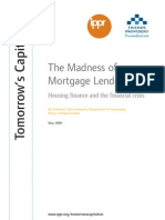 The Madness of Mortgage Lenders