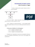 ES Programacao BD SProcedure Trigger1