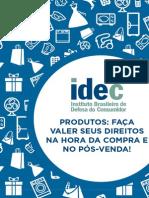 Cartilha IDEC - Direitos na hora da venda e do pós-venda
