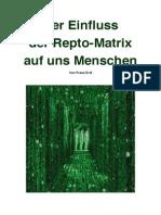 Der Einfluss Der Repto-Matrix Auf Uns Menschen (Erdl Franz)