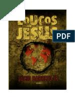 Loucos por Jesus - Lúcio Barreto Jr.