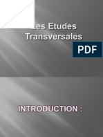 Etudes Transversales