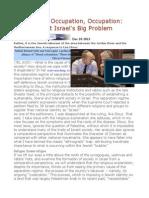 Occupation, Occupation, Occupation Religion Isn't Israel's Big Problem