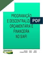 6.Prog Descentr Orc Financ Siafi- Waslei