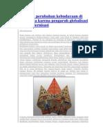 Dampak Perubahan Kebudayaan Di Indonesia Karena Pengaruh Globalisasi Dan Modernisasi